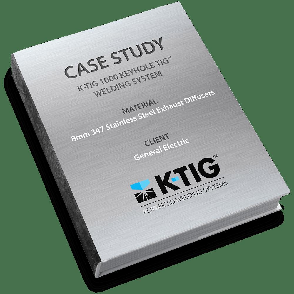K-TIG GE Case Study