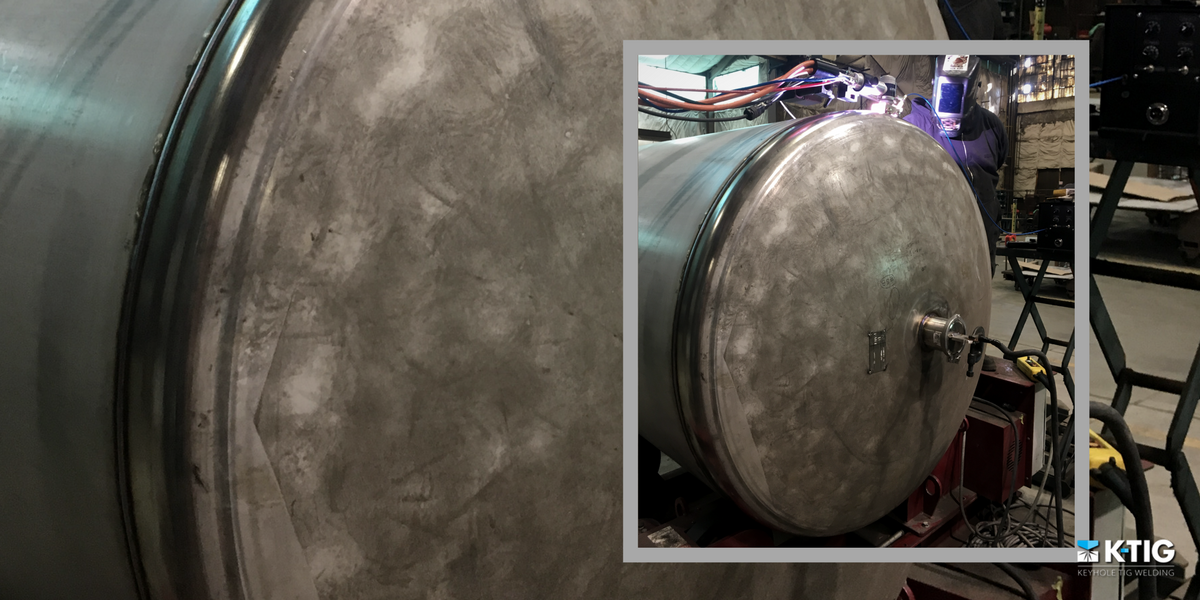 Processes for Welding Tanks & Pressure Vessels - K-TIG, GTAW